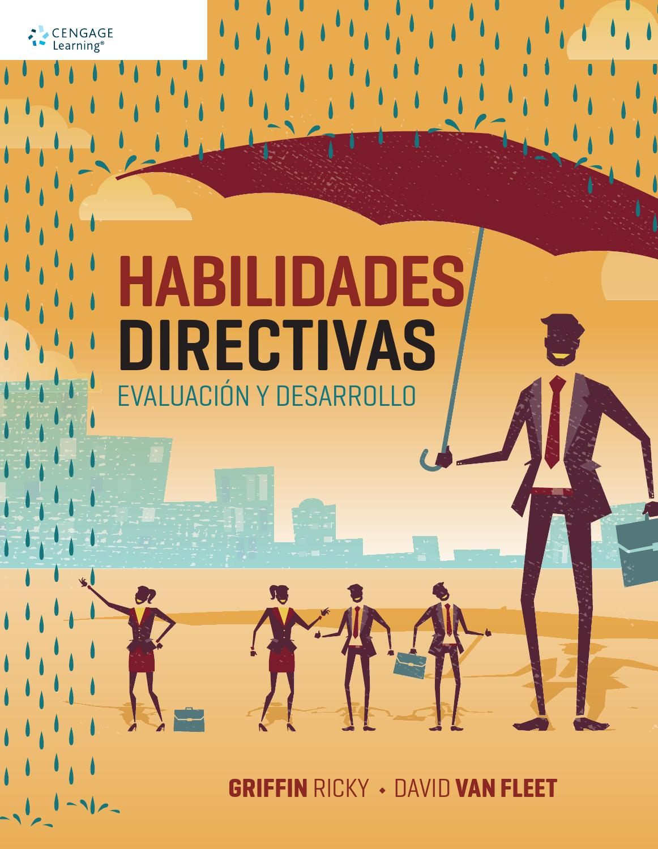 Habilidades directivas. Evaluación y desarrollo. 1a. Ed. by Cengage ...