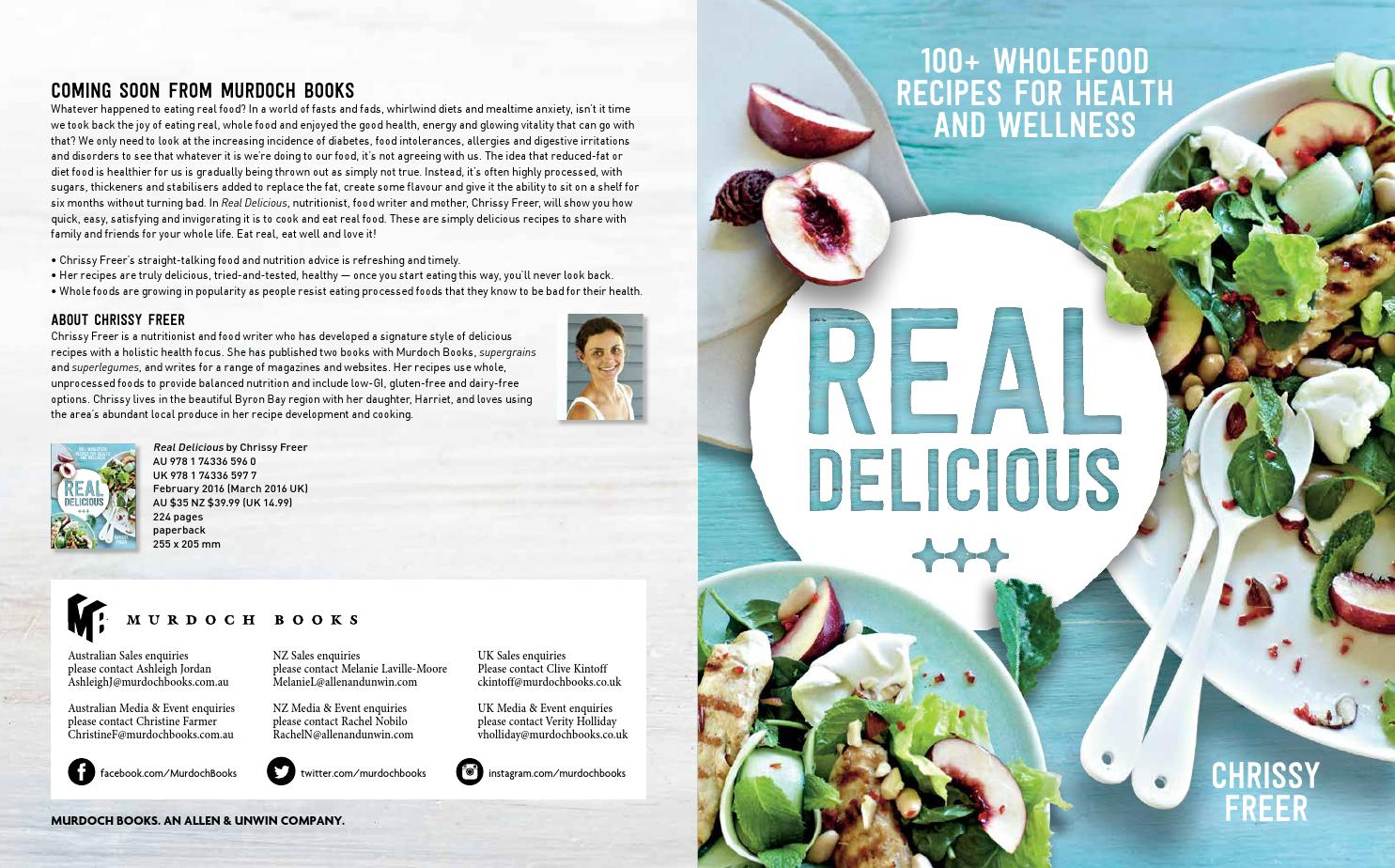 Real delicious chrissy freer february 2016 by murdoch books issuu forumfinder Image collections
