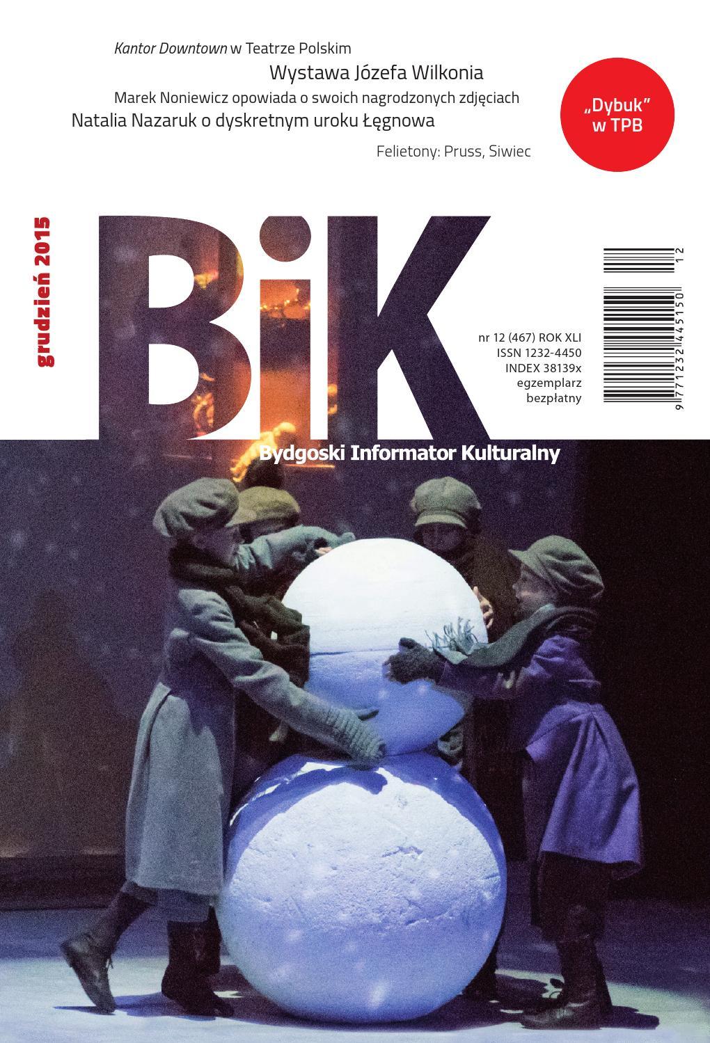 Bik 122015 By Miejskie Centrum Kultury W Bydgoszczy Issuu