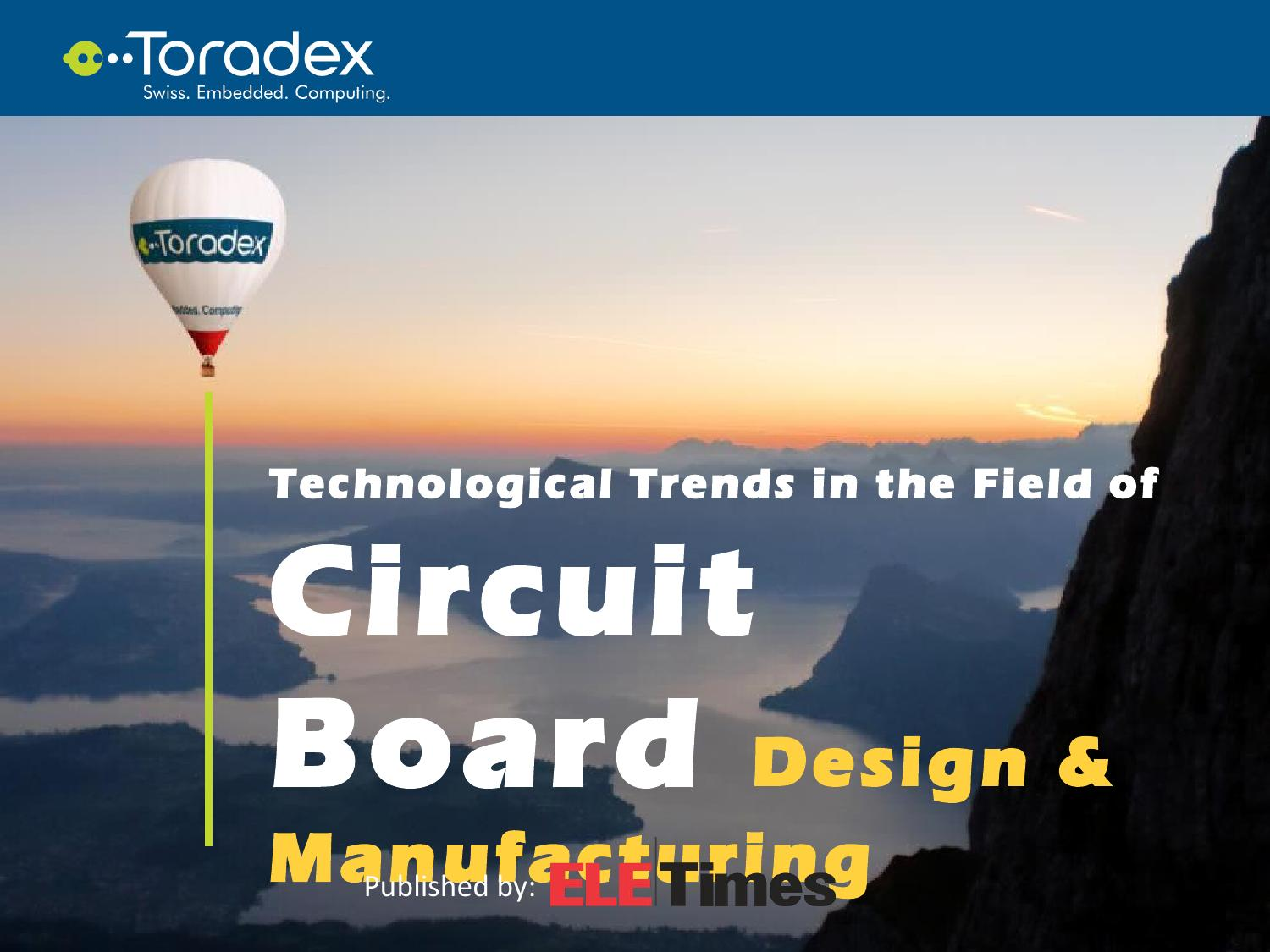 Technological Trends In The Field Of Circuit Board Design And Printed Using Hdi Technology Manufacturing By Toradex Issuu