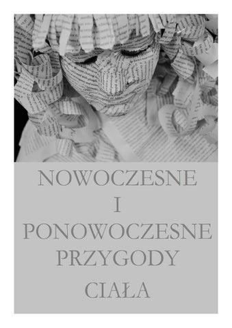 4be2b7cedf602d Nowoczesne i ponowoczesne przygody ciała by Justyna Dąbrowska - issuu