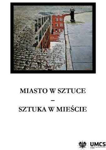 Miasto W Sztuce Sztuka W Mieście By Justyna Dąbrowska Issuu
