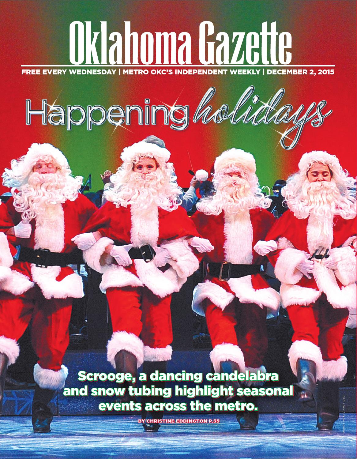 Okc Christmas Events.Happening Holidays By Oklahoma Gazette Issuu