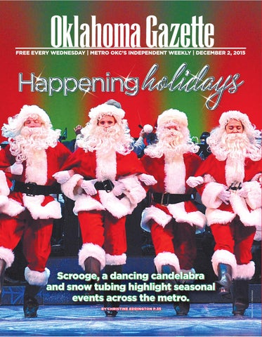2836845be33a5a Happening holidays by Oklahoma Gazette - issuu