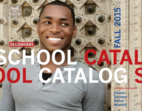 Vista higher learning fall 2015 school catalog by vista higher page 1 fandeluxe Image collections