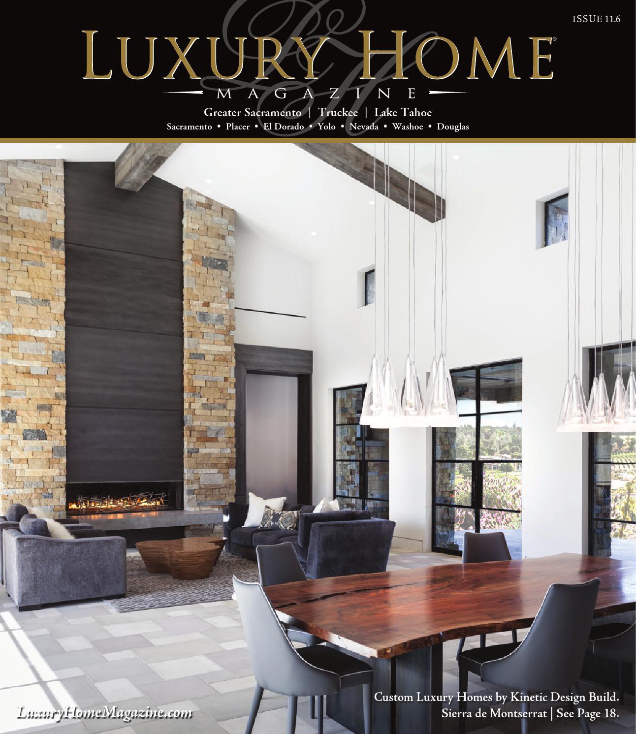 Luxury Home Magazine Sacramento   Lake Tahoe Issue 11.6 by Luxury ...