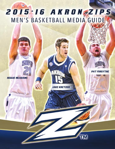 2b5a18168e4f 2015 16 Akron Men s Basketball Media Guide by Akron Zips - issuu