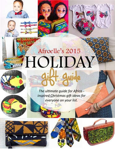 Christmas Gift Guide Magazine.Afroelle Magazine Holiday Gift Guide 2015 By Afroelle
