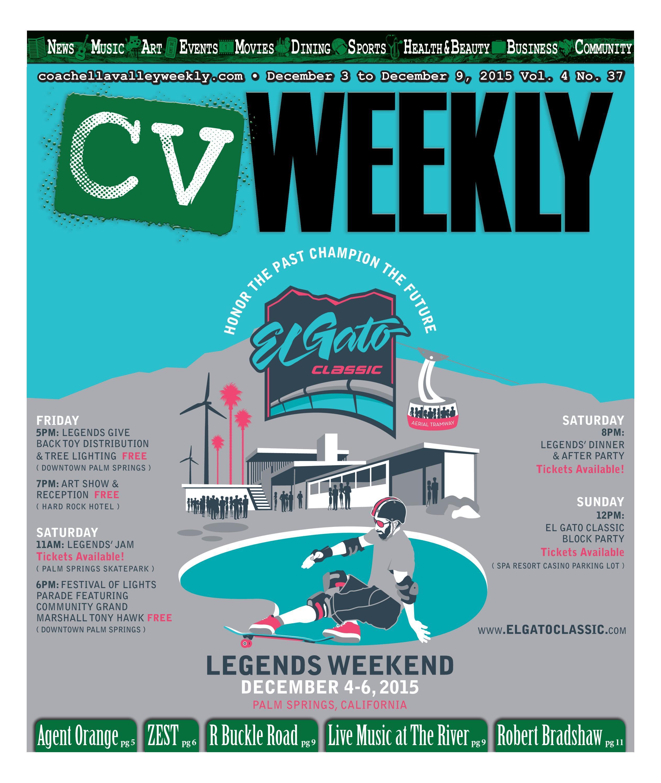 Coachella Valley Weekly - December 3 to December 9, 2015 Vol