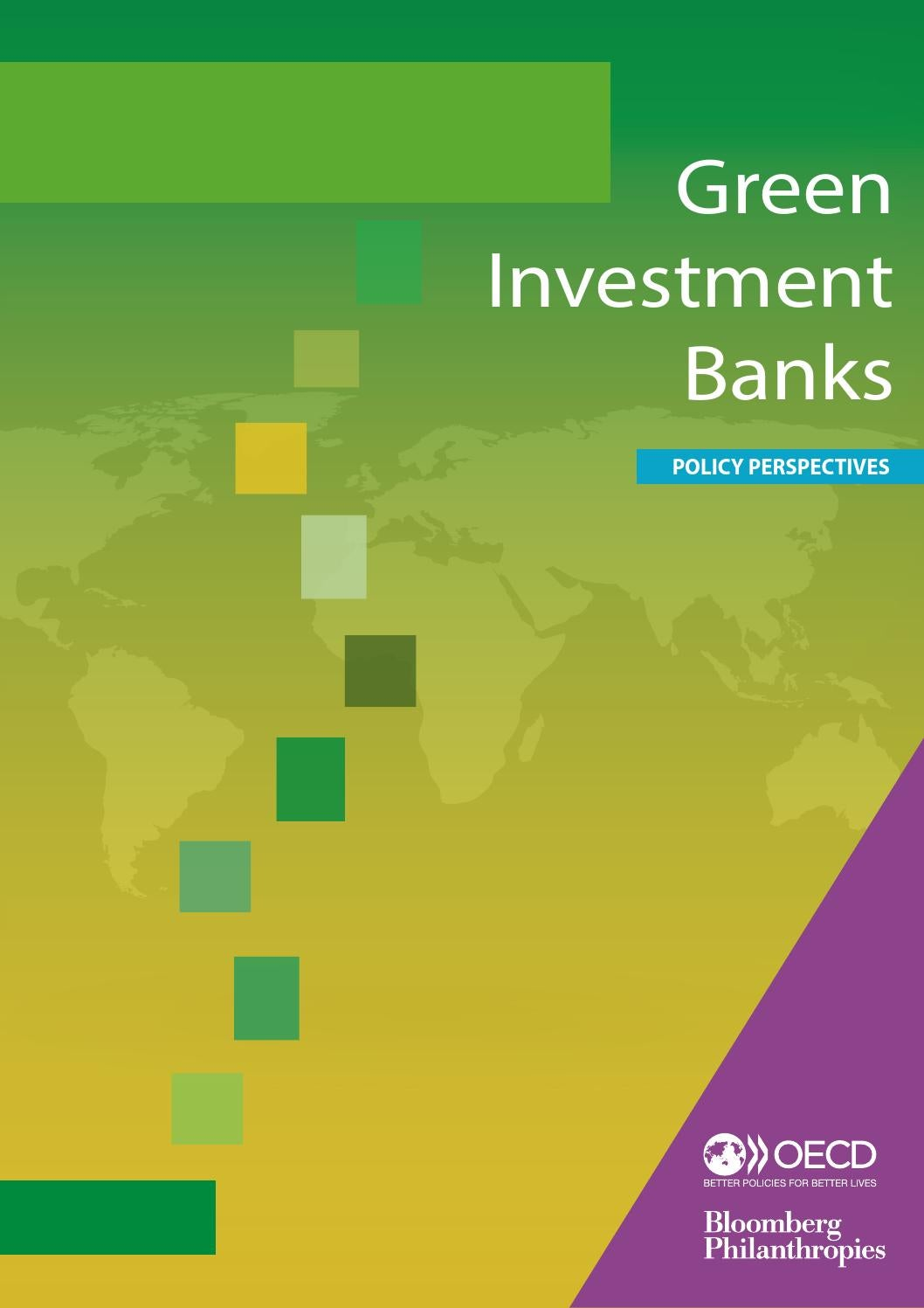 Green Investment Banks Policy Perspectives By Oecd Issuu