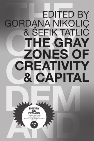 a19e451a3 The Gray Zones of Creativity   Capital by Institute of Network ...