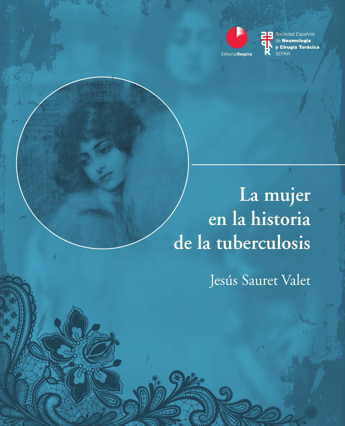 La mujer en la historia de la tuberculosis by SEPAR - issuu