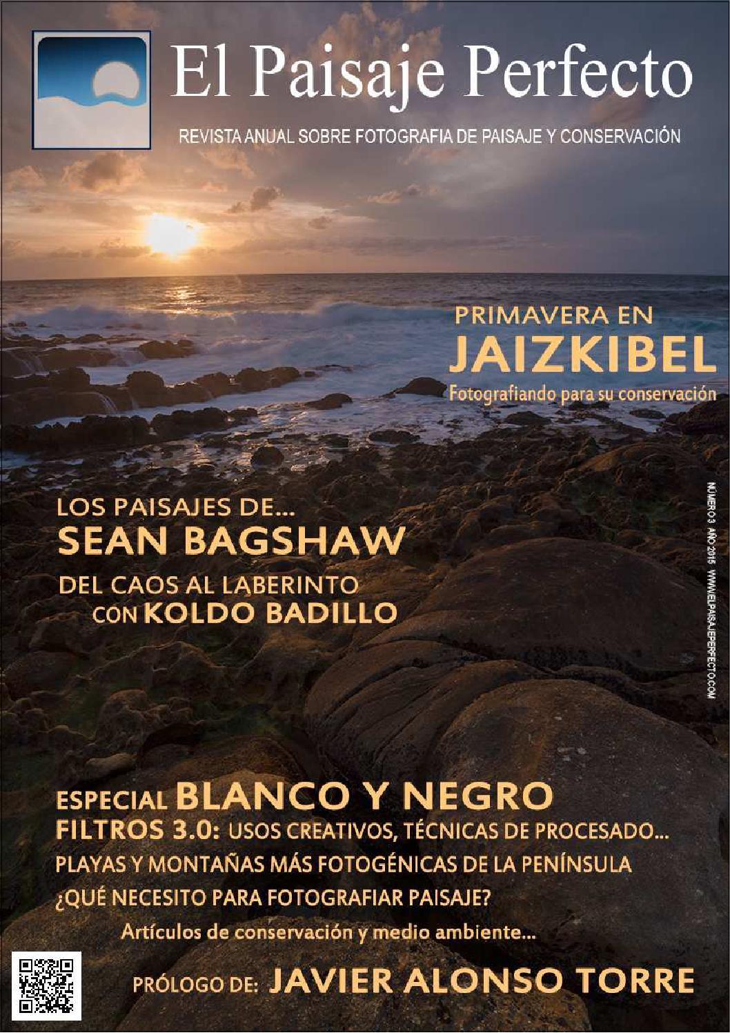 Revista el paisaje perfecto #3 by Pablo Sánchez Sánchez - issuu