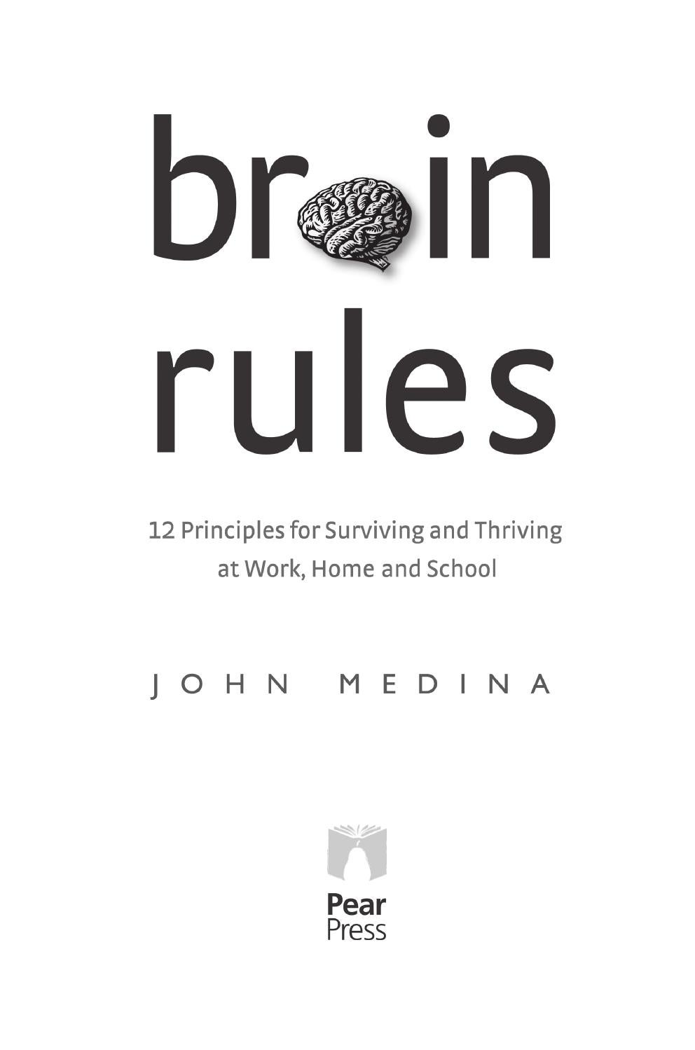 Brain Rules John Medina By Neuropsicologia Y Aprendizaje Issuu Wiring Something Wrong Thanks For Your Time It Is Greatly