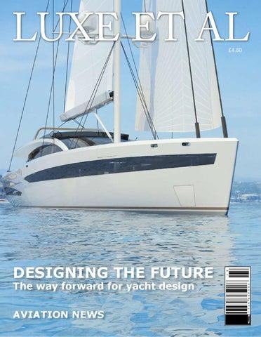 Luxe et - al the way forward for yacht design by design et
