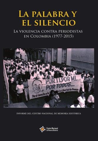 La Palabra Y El Silencio La Violencia Contra Los Periodistas En