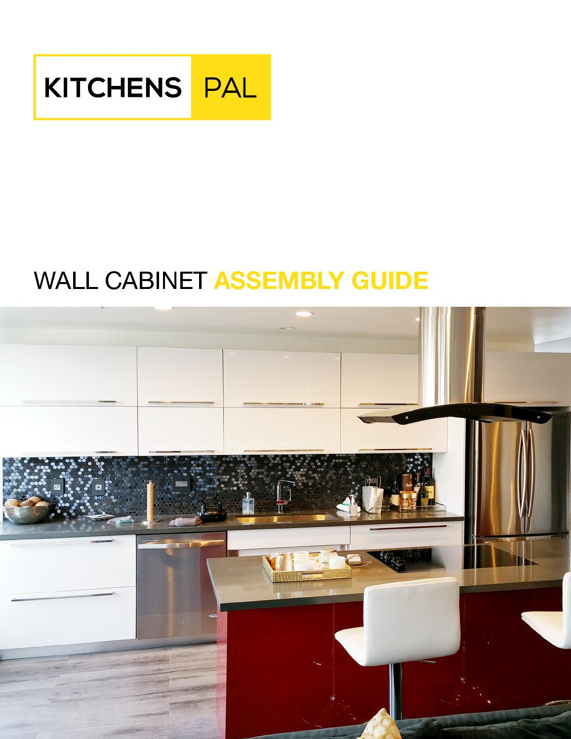 Cliqstudios Kitchen Cabinet Installation Guide Chapter: Wall Cabinet Assembly Instructions By Kitchens Pal