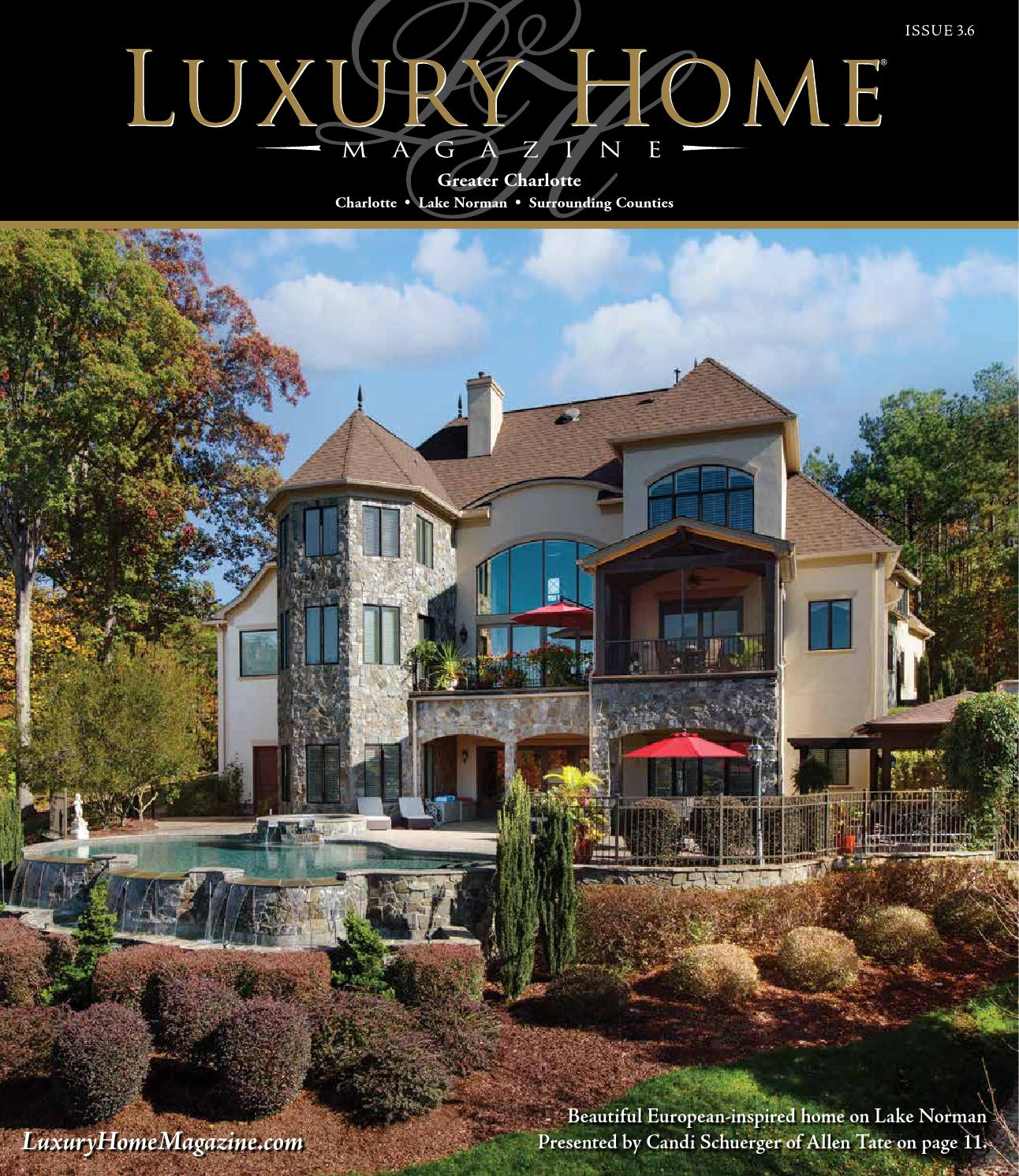 Lake Norman Luxury Homes: Luxury Home Magazine Greater Charlotte Issue 3.6 By Luxury