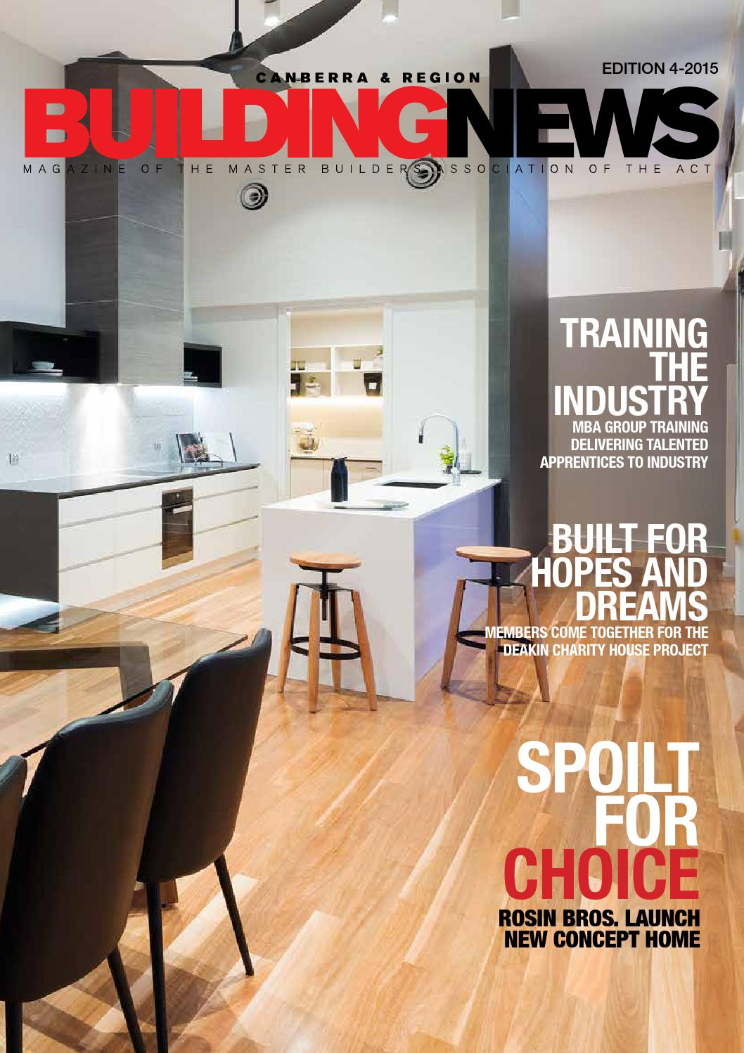Canberra building news 4 2015 by master builders association of canberra building news 4 2015 by master builders association of the act issuu dailygadgetfo Images
