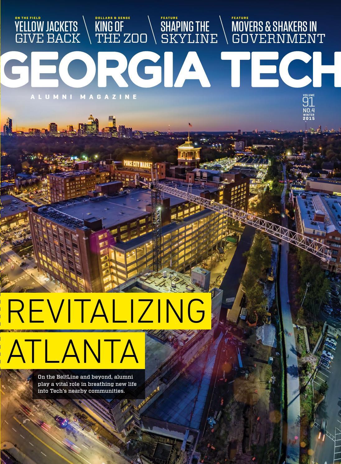 Georgia Tech Alumni Magazine Vol 91 No 4 2015 By Georgia Tech Alumni Association Issuu