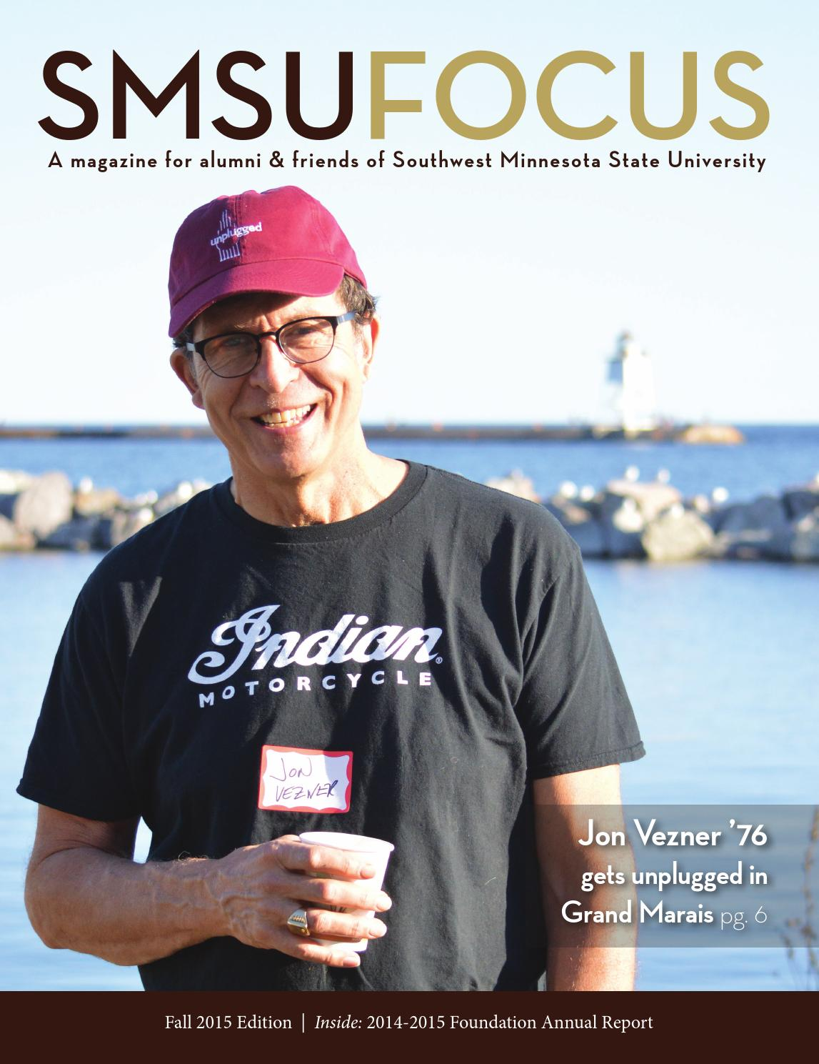 SMSU Focus Magazine, Fall 2015 by Southwest Minnesota State