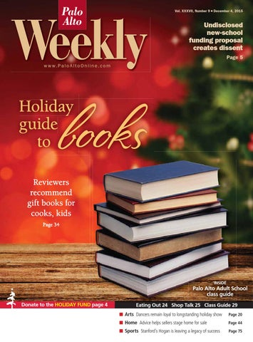 Palo Alto Weekly December 4, 2015 by Palo Alto Weekly - issuu