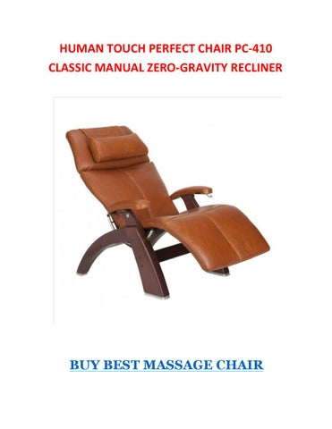 Wondrous Human Touch Perfect Chair Pc 410 Classic Manual Zero Gravity Evergreenethics Interior Chair Design Evergreenethicsorg