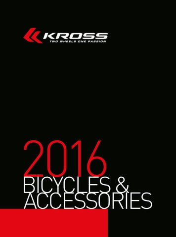 45fc59d1b Kross bicycles   accessories 2016 catalog by Kross - issuu