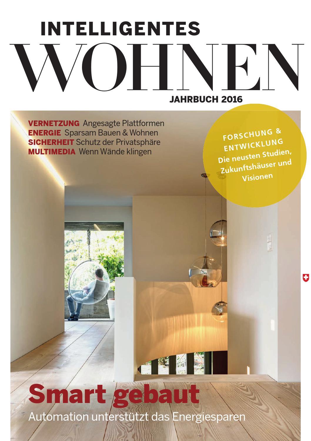 Intelligentes Wohnen – Jahrbuch 2016 by Archithema Verlag - issuu