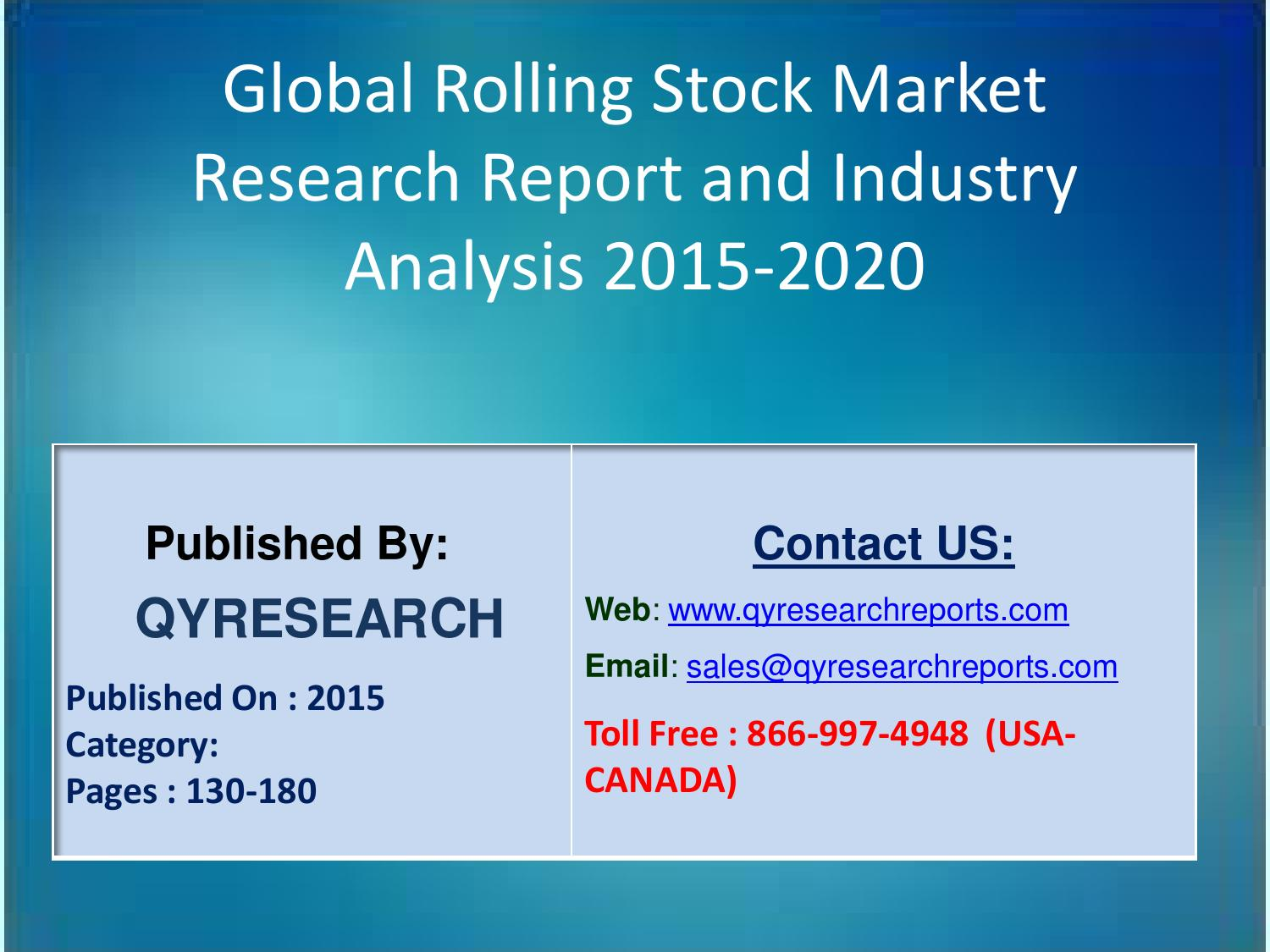 Stock Market Trends 2020.Global Rolling Stock Market 2015 Industry Growth Analysis