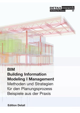 Bim Building Information Modeling I Management By Detail Issuu