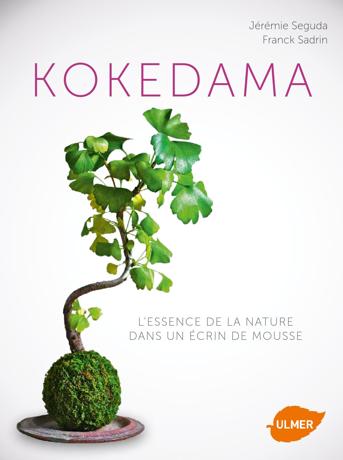 extrait kokedama ditions ulmer by ditions ulmer issuu. Black Bedroom Furniture Sets. Home Design Ideas