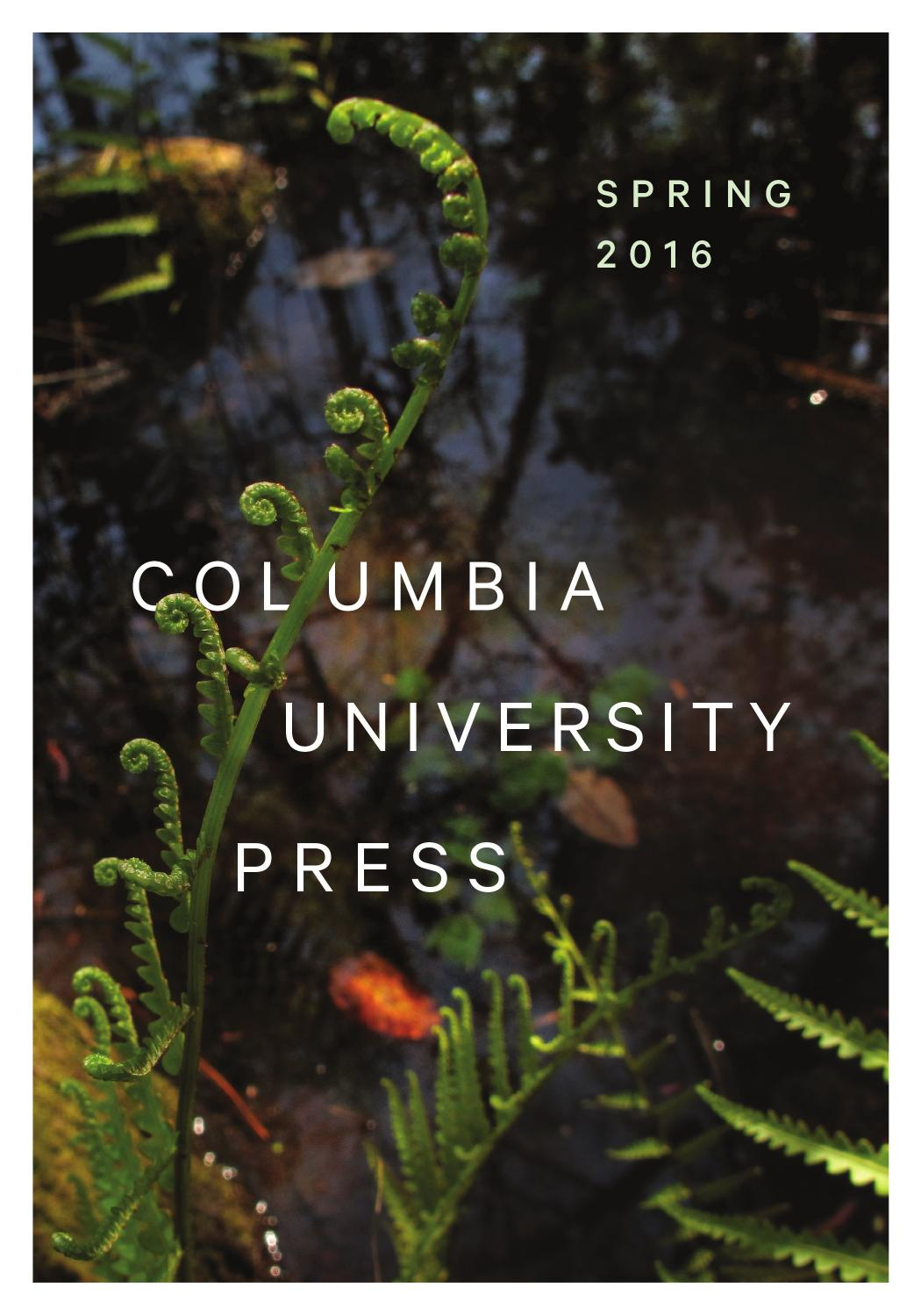 Columbia University Press Spring 2016 Catalog By Columbia University Press   Issuu