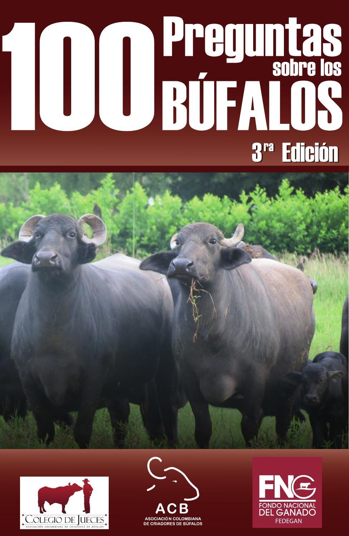 Cartilla 100 preguntas sobre los búfalos by comunicaciones ...
