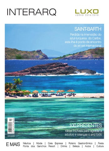 9deaf90ea7bb7 Revista InterArq Luxo Verão 2015 2016 by Revista InterArq - issuu