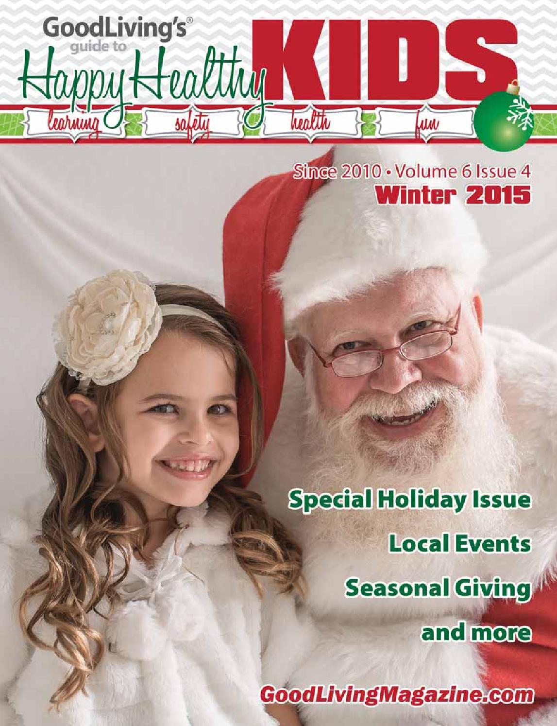 goodliving winter holiday issue 2015 by goodliving magazine issuu