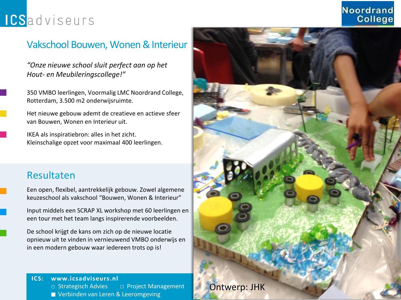 Vakschool bouwen wonen interieur by ideal learning for Bouwen en interieur