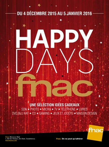 Catalogue Happy Days Fnac Maroc By Borgaa Issuu
