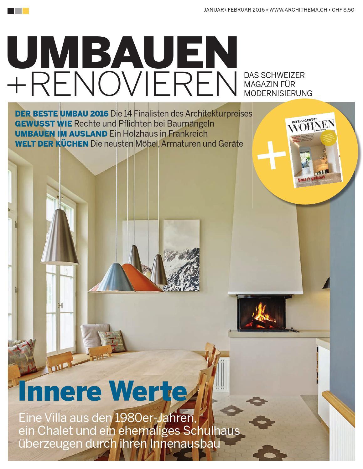 Umbauen Renovieren umbauen renovieren 01 2016 by archithema verlag issuu