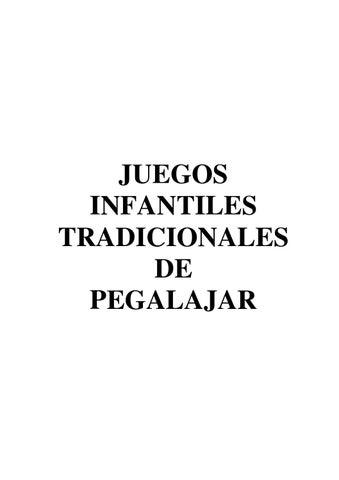 Juegos Infantiles Tradicionales De Pegalajar By Joaquin Quesada