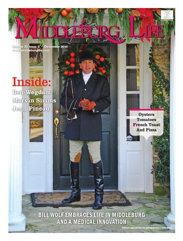 Middleburg Life, December 2015 by Northern Virginia Media Services ...