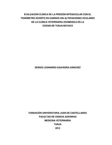 18cca440f9 EVALUACIÓN CLÍNICA DE LA PRESIÓN INTRAOCULAR CON EL TONÓMETRO SCHIÖTZ EN  CANINOS SIN ALTERACIONES OCULARES DE LA CLÍNICA VETERINARIA ZOOMEDICA EN LA  CIUDAD ...