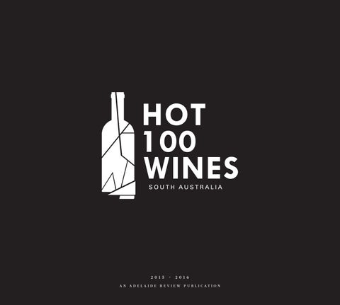 218f32358a Hot 100 Wines SA 2015 by The Adelaide Review - issuu