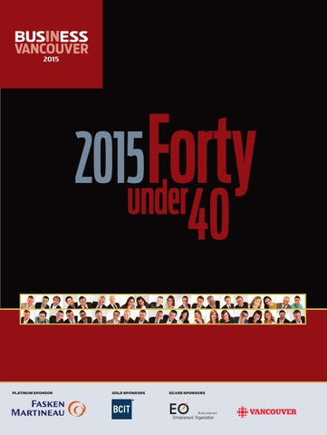 a55082b9b316d Forty Under 40 2015 by Business in Vancouver Media Group - issuu
