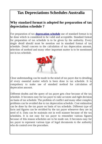 why standard format is adopted for preparation of tax depreciation