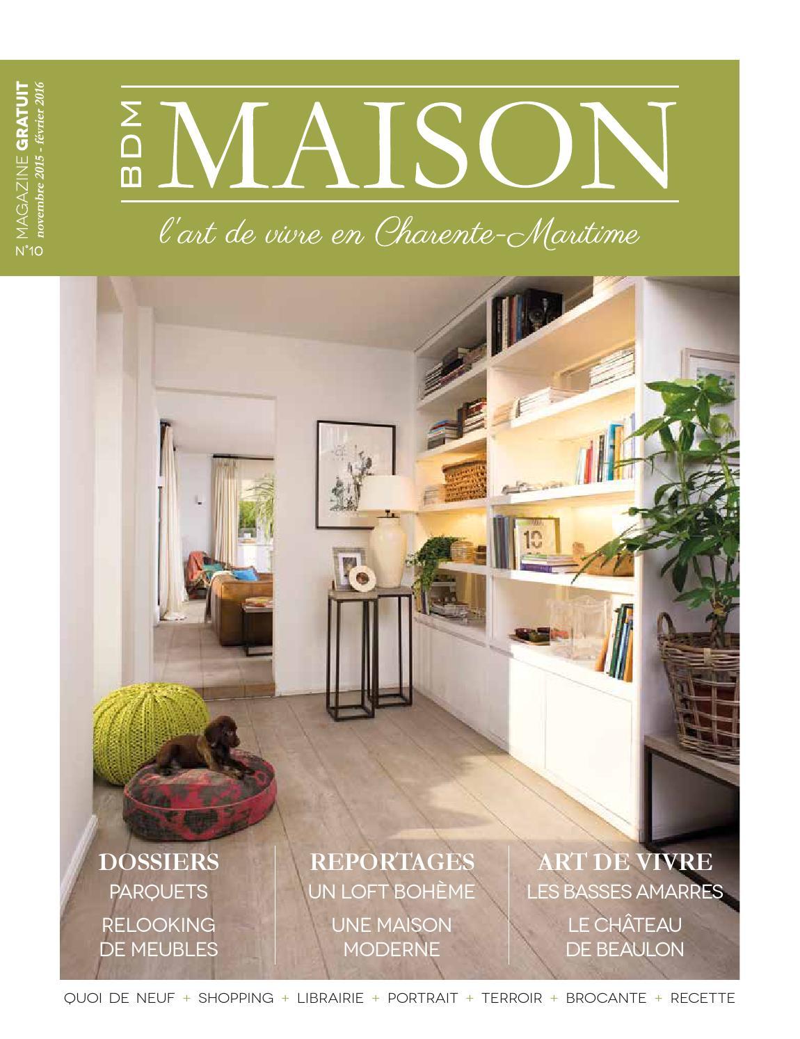 Bdm Maison Lart De Vivre En Charente Maritime N10 By Bdm