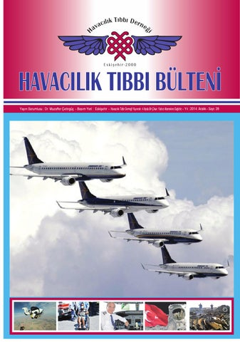 e3c89102e1e35 Havacılık tıbbı derneği bülten sayı 26 by İlker Bekki - issuu