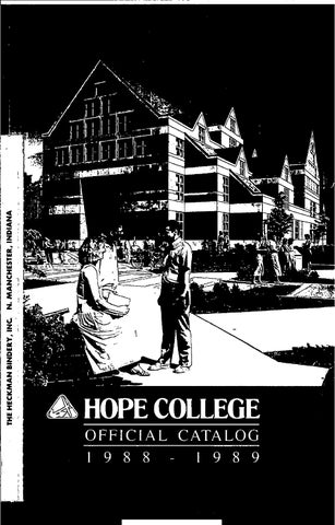 Hope College 1988 1989 Catalog By Hope College Library Issuu