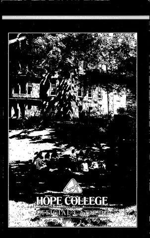 Hope College 1998 1999 Catalog By Hope College Library Issuu
