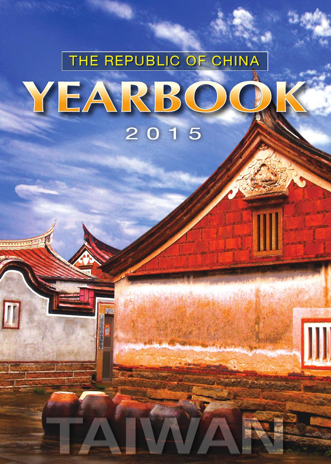 The Republic Of China Yearbook 2015 By Executive Yuan Issuu